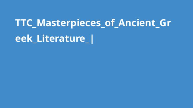 TTC_Masterpieces_of_Ancient_Greek_Literature_|