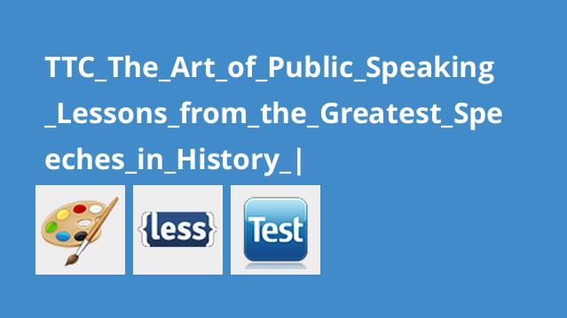 TTC_The_Art_of_Public_Speaking_Lessons_from_the_Greatest_Speeches_in_History_|