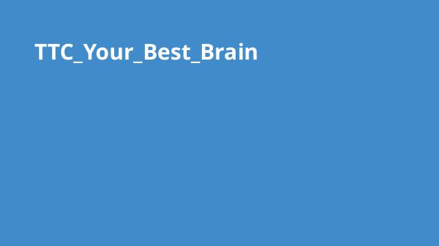 TTC_Your_Best_Brain