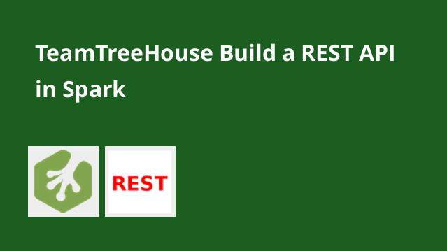 teamtreehouse-build-a-rest-api-in-spark