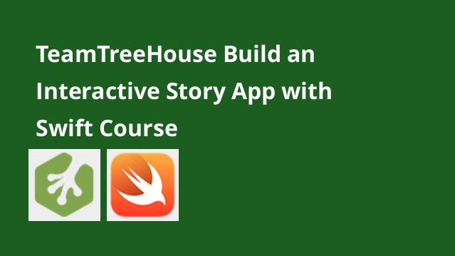 teamtreehouse-build-an-interactive-story-app-with-swift-course
