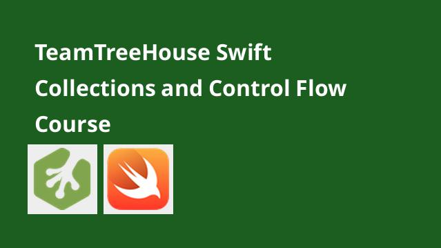 teamtreehouse-swift-collections-and-control-flow-course