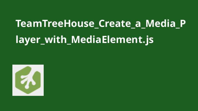 آموزش ایجادMedia Player باMediaElement.js
