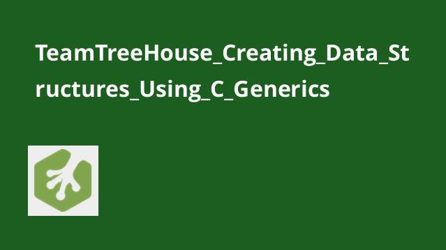 آموزش ایجاد ساختارهای داده باC# Generics
