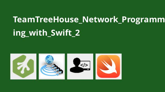 TeamTreeHouse_Network_Programming_with_Swift_2