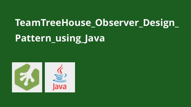 آموزشObserver Design Pattern با استفاده از جاوا