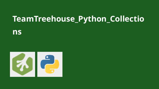 TeamTreehouse_Python_Collections