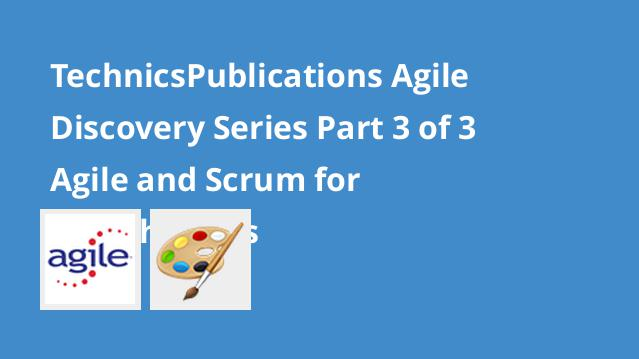 technicspublications-agile-discovery-series-part-3-of-3-agile-and-scrum-for-stakeholders