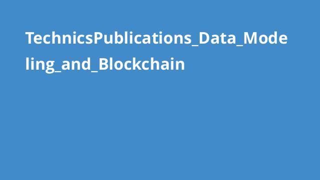 آموزش مدل سازی داده و Blockchain