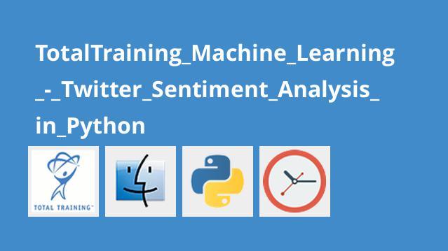 آموزش یادگیری ماشینی – تحلیل احساسات توئیتر در پایتون