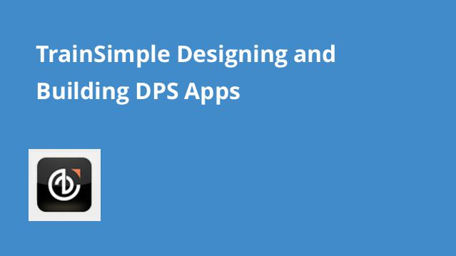 trainsimple-designing-and-building-dps-apps