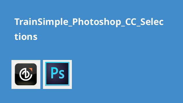آشنایی با Selector ها در Photoshop CC
