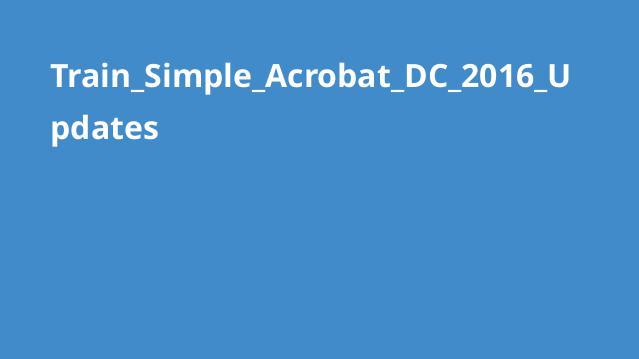 آشنایی با بروزرسانی Acrobat DC 2016