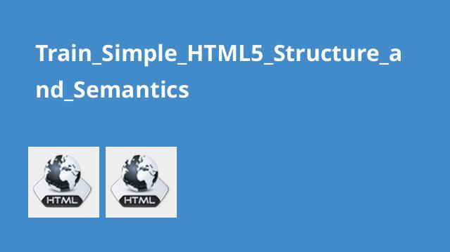 آشنایی با مفاهیم و ساختار HTML5