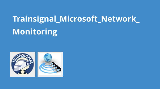 آموزش Microsoft Network Monitoring