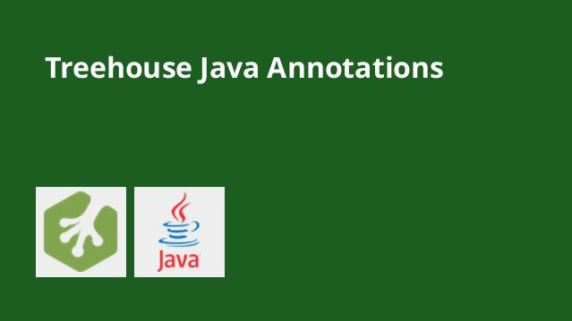 treehouse-java-annotations