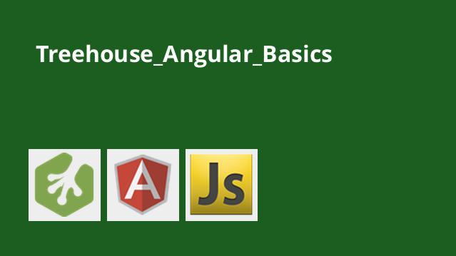 مبانی طراحی اپلیکیشن های تک صفحه ای با Angular