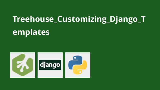 نحوه سفارشی کردن قالب های Django