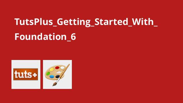 شروع کار با Foundation 6