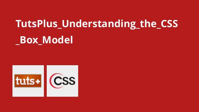آشنایی با CSS Box Model
