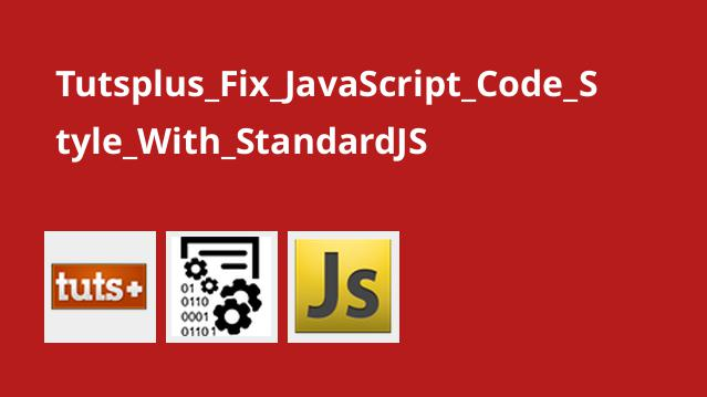 Tutsplus Fix JavaScript Code Style With StandardJS