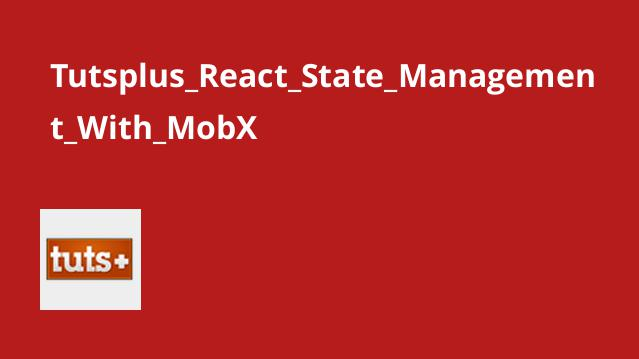 Tutsplus React State Management With MobX