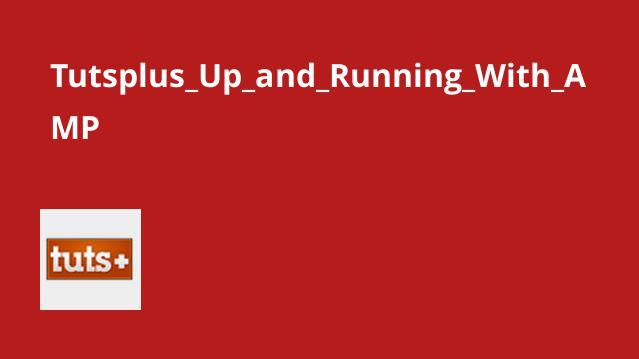 Tutsplus Up and Running With AMP