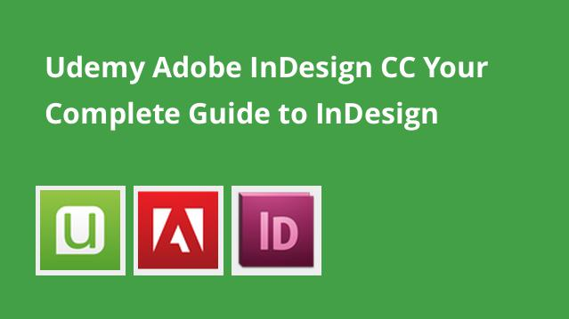 udemy-adobe-indesign-cc-your-complete-guide-to-indesign