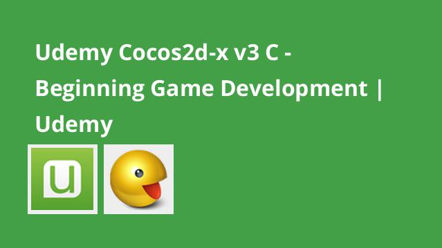 udemy-cocos2d-x-v3-c-beginning-game-development-udemy