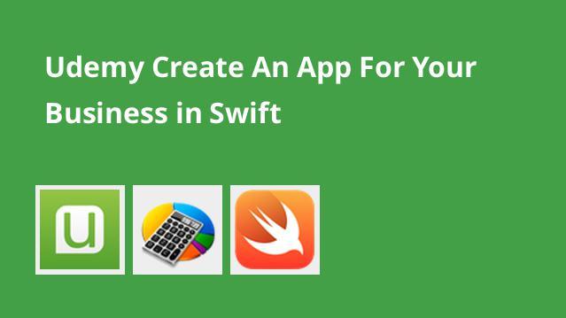 ایجاد یک اپلیکیشن موبایل برای کسب و کار با Swift – گیت