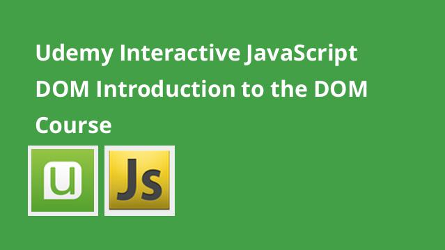 udemy-interactive-javascript-dom-introduction-to-the-dom-course