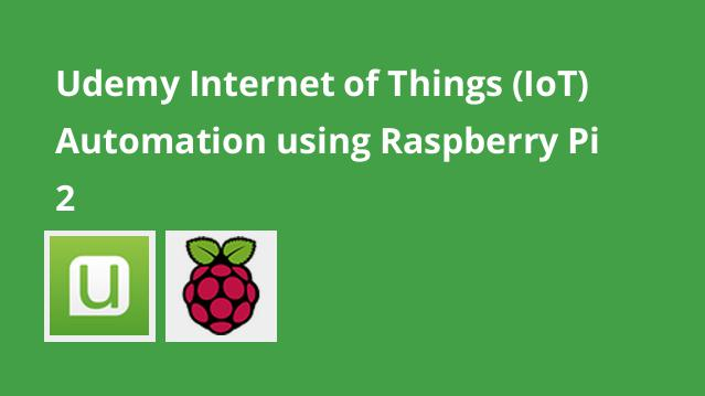udemy-internet-of-things-iot-automation-using-raspberry-pi-2