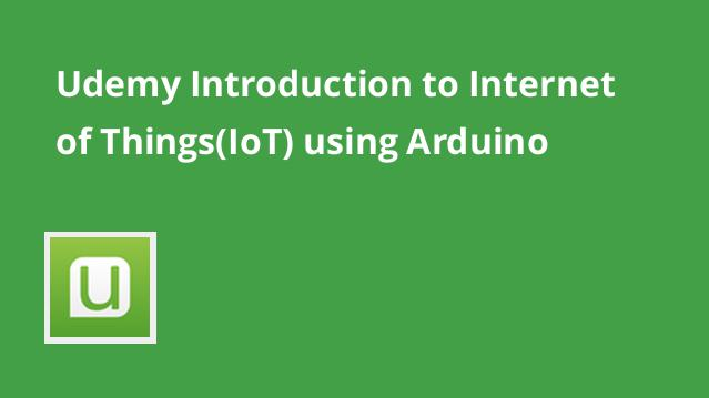 udemy-introduction-to-internet-of-thingsiot-using-arduino