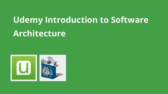 udemy-introduction-to-software-architecture