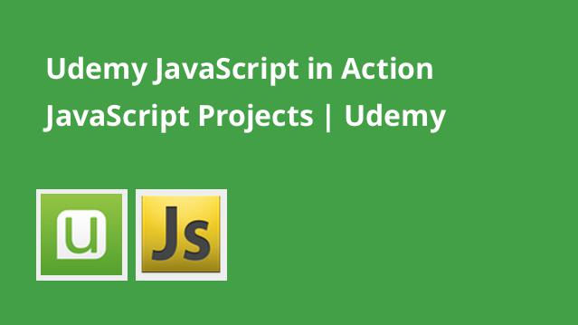 udemy-javascript-in-action-javascript-projects-udemy