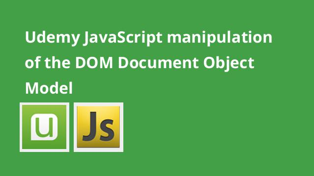 udemy-javascript-manipulation-of-the-dom-document-object-model