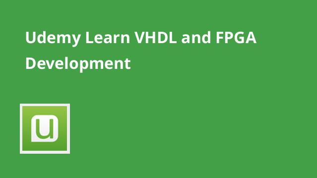 udemy-learn-vhdl-and-fpga-development