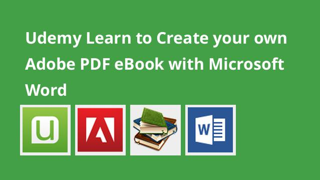 Udemy Learn to Create your own Adobe PDF eBook with