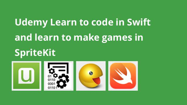 udemy-learn-to-code-in-swift-and-learn-to-make-games-in-spritekit