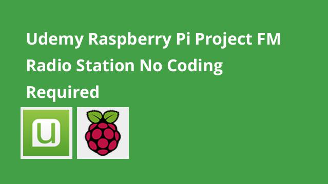 udemy-raspberry-pi-project-fm-radio-station-no-coding-required