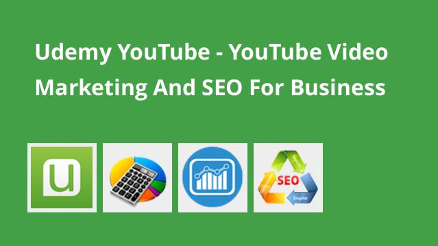 udemy-youtube-youtube-video-marketing-and-seo-for-business