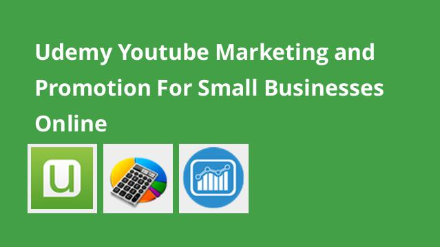 udemy-youtube-marketing-and-promotion-for-small-businesses-online