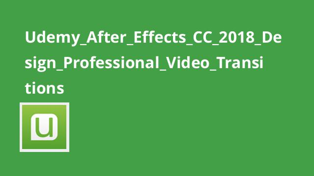 آموزش طراحی Video Transitions در After Effects CC 2018