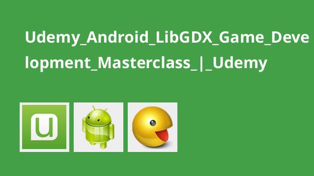آموزش توسعه بازی اندروید باLibGDX