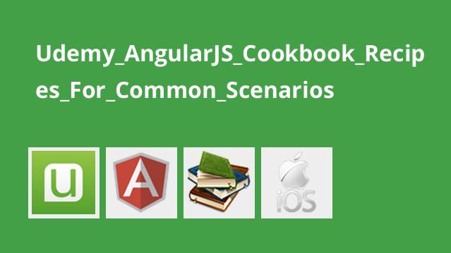 راهنمای AngularJS : دستور العمل هایی برای سناریوهای رایج