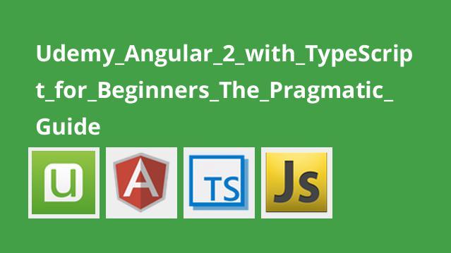 راهنمای Angular 2 با TypeScript برای مبتدیان