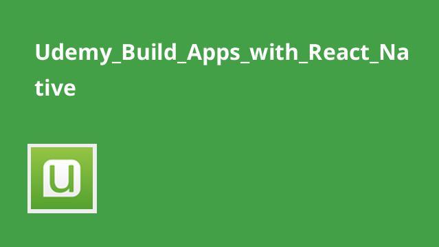 ساخت برنامه های کاربردی با React Native