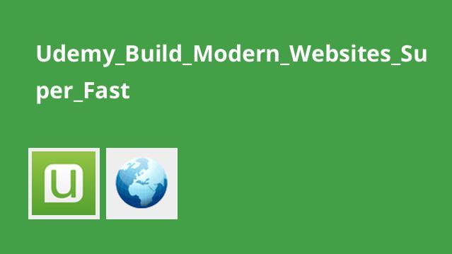 ساخت وب سایت های مدرن خیلی سریع