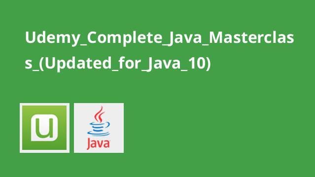 Udemy_Complete_Java_Masterclass_(Updated_for_Java_10)
