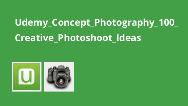 آموزش 100 ایده خلاق عکاسی